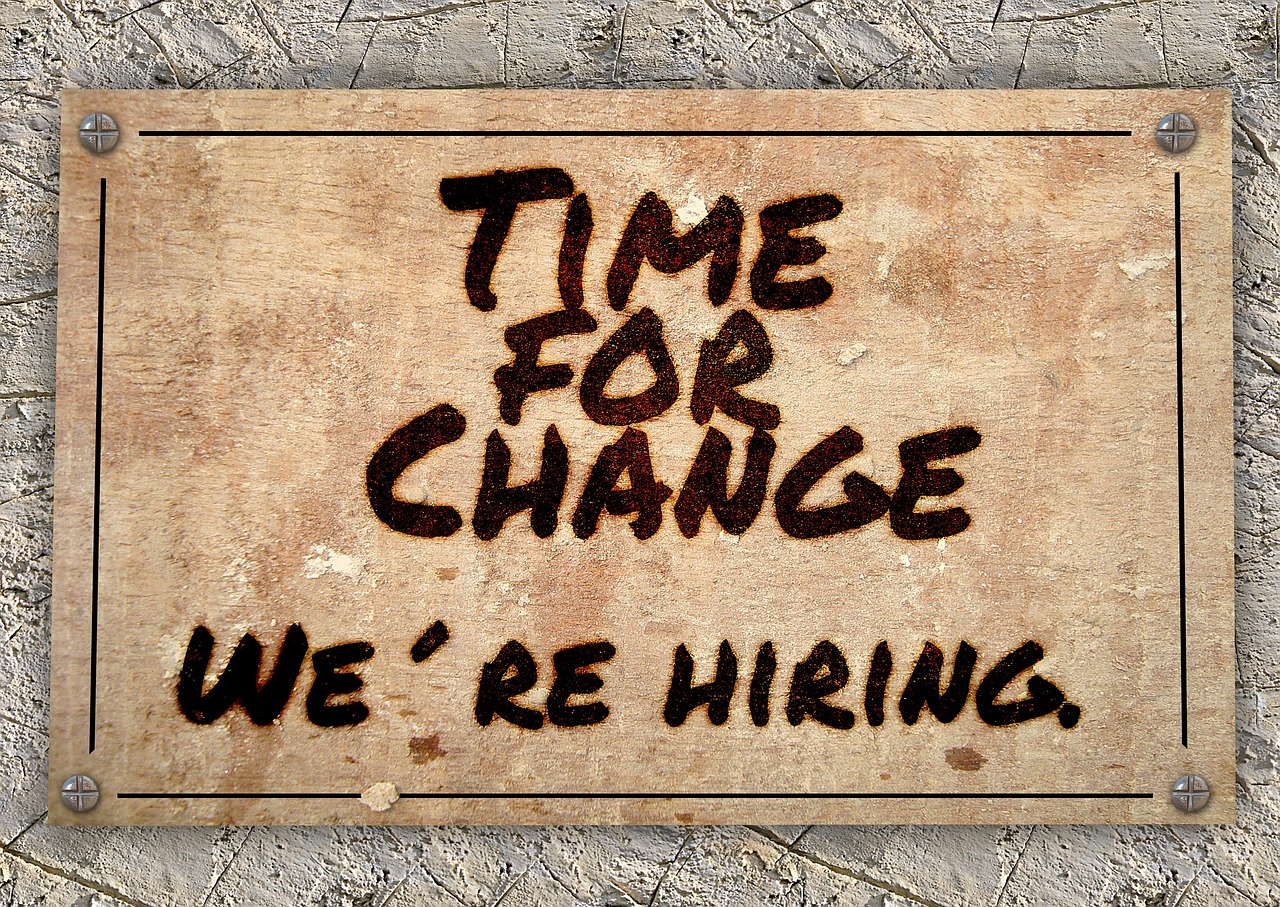 Time for change: We're hiring