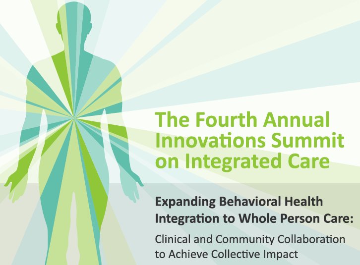 Join us for The Fourth Annual Innovations Summit on Integrated Care