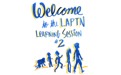 Graphic Recordings from LAPTN Learning Session #2